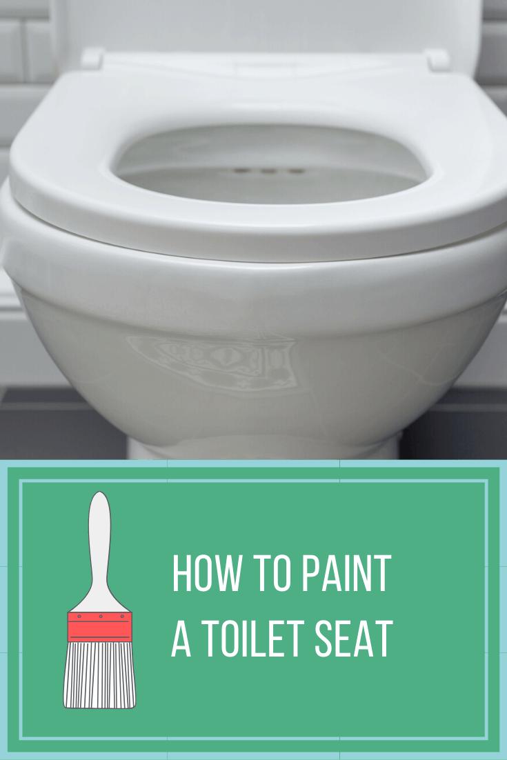 Paint a Toilet seat