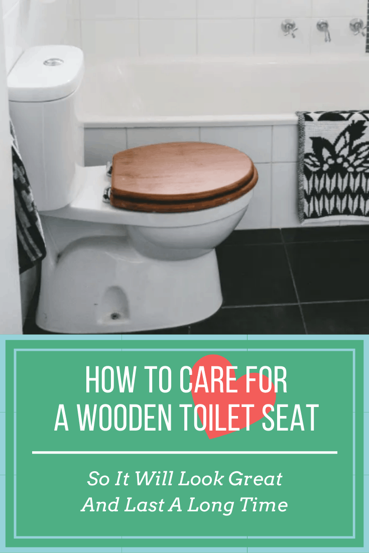 care for wooden toilet seat